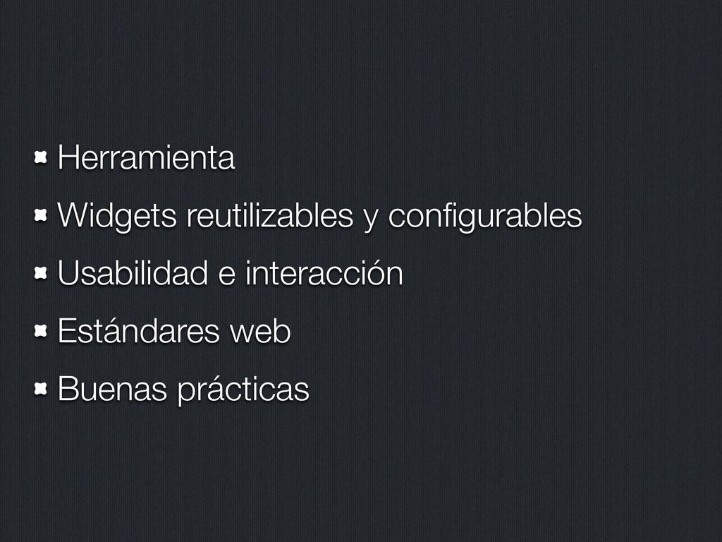 Herramienta Widgets reutilizables y configurable...