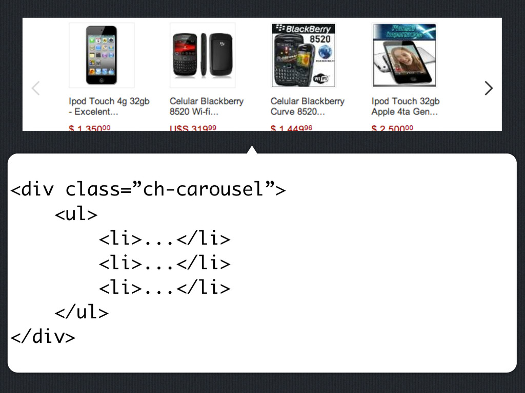 """<div class=""""ch-carousel""""> <ul> <li>...</li> <li..."""