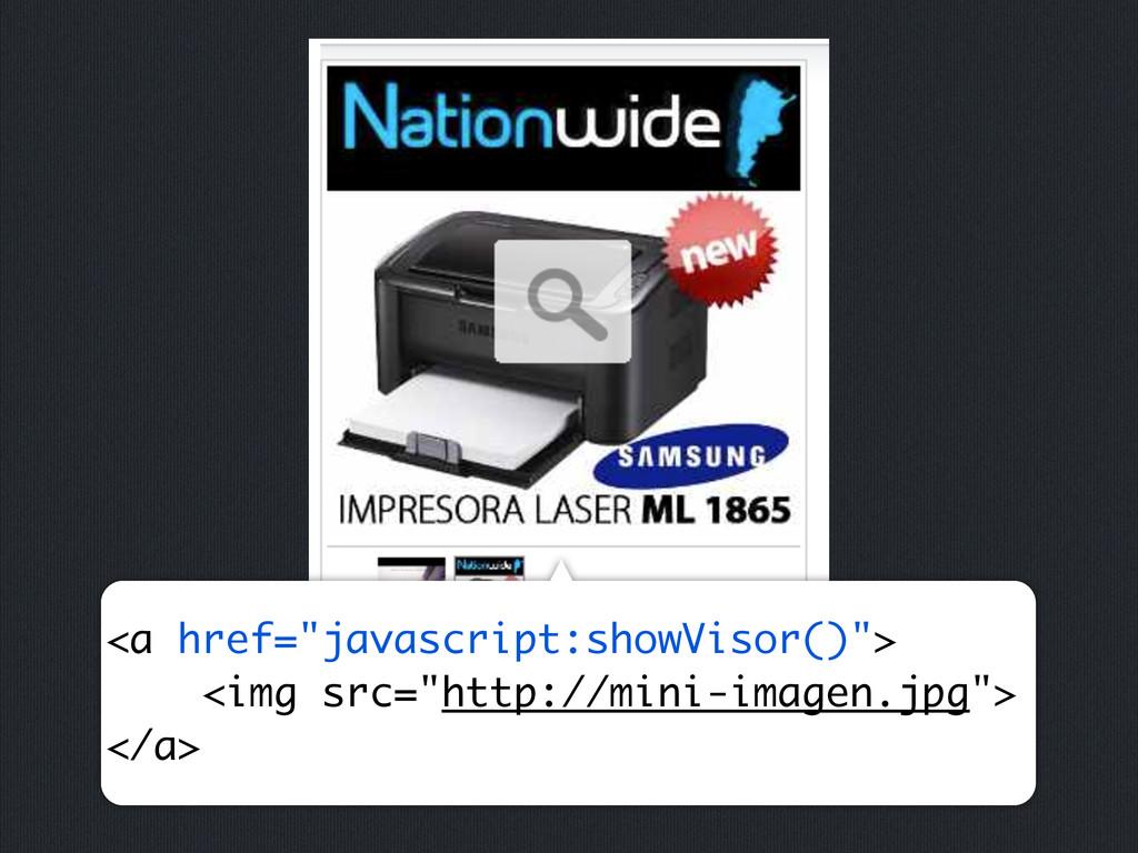 """<a href=""""javascript:showVisor()""""> <img src=""""htt..."""