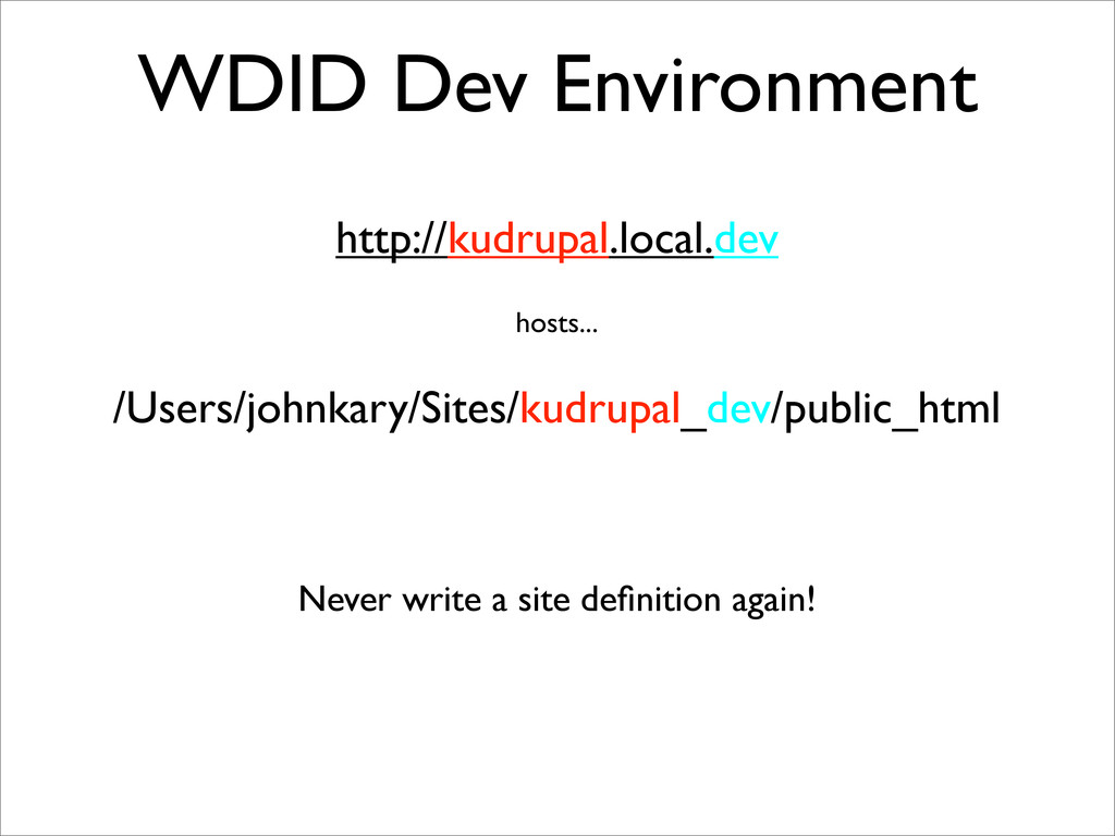WDID Dev Environment http://kudrupal.local.dev ...