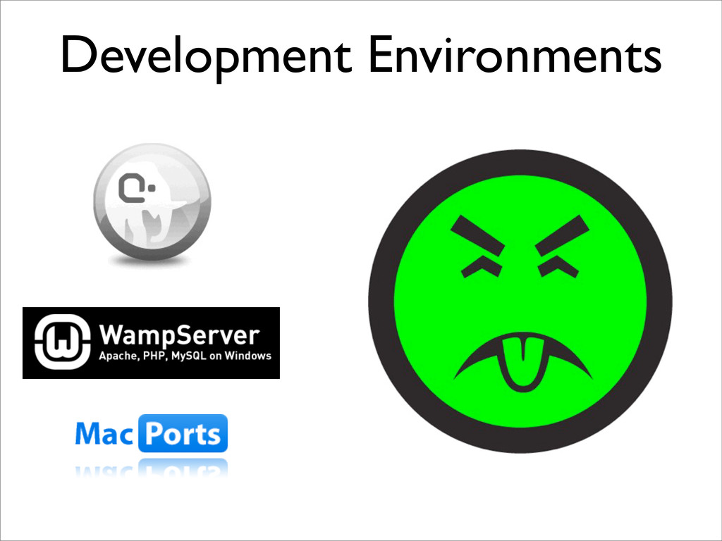 Development Environments