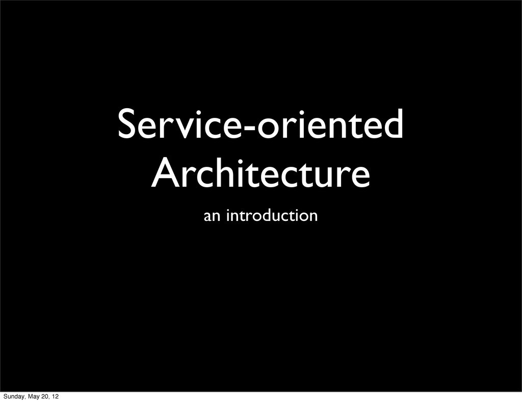 Service-oriented Architecture an introduction S...