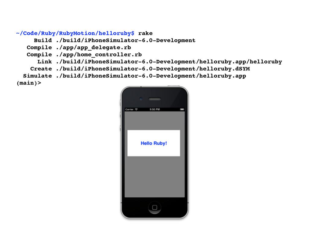 ~/Code/Ruby/RubyMotion/helloruby$ rake Build ./...