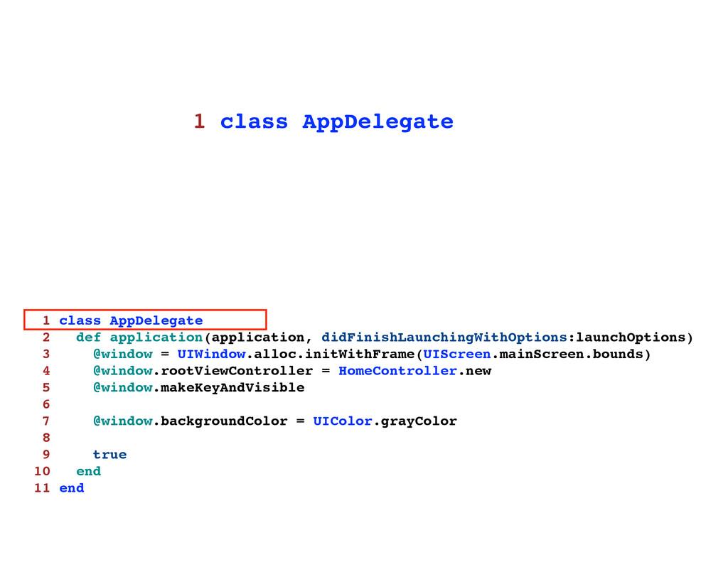 1 class AppDelegate 2 def application(applicati...