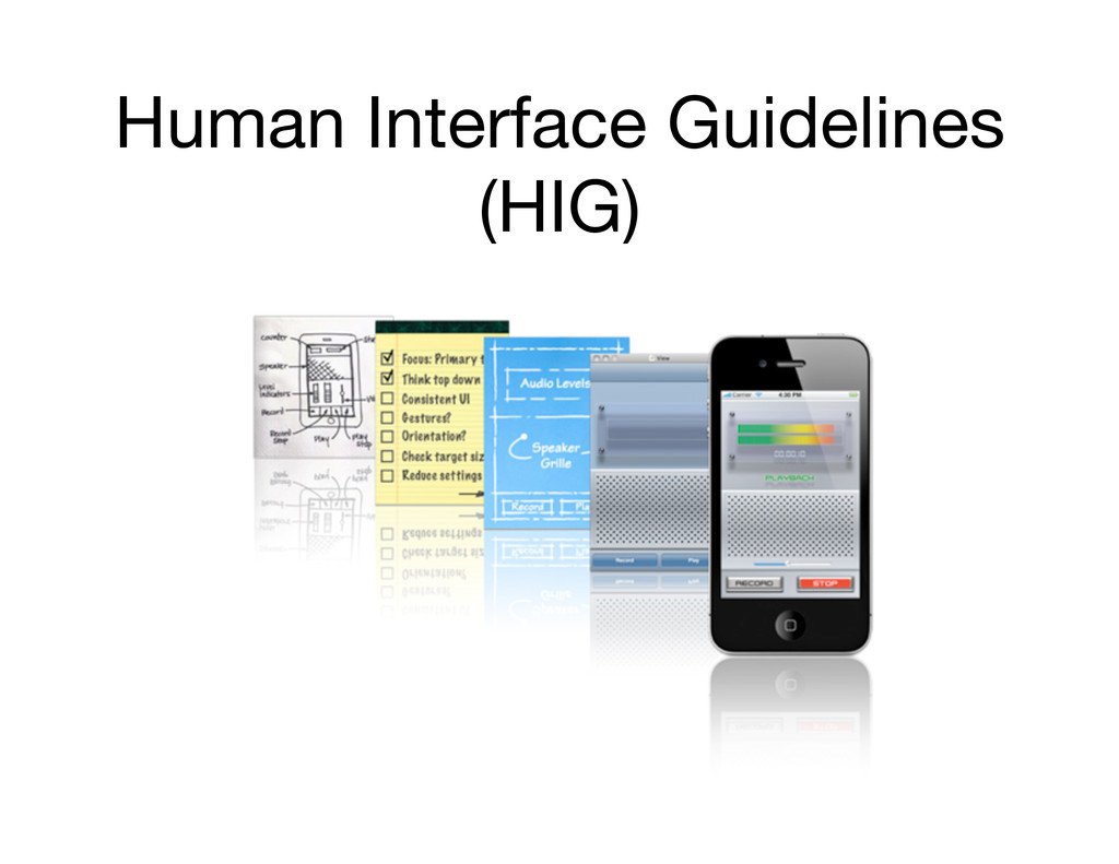Human Interface Guidelines (HIG)