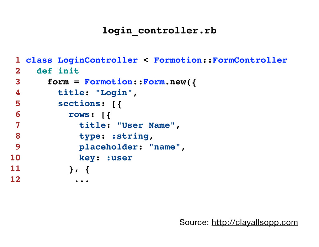 1 class LoginController < Formotion::FormContro...