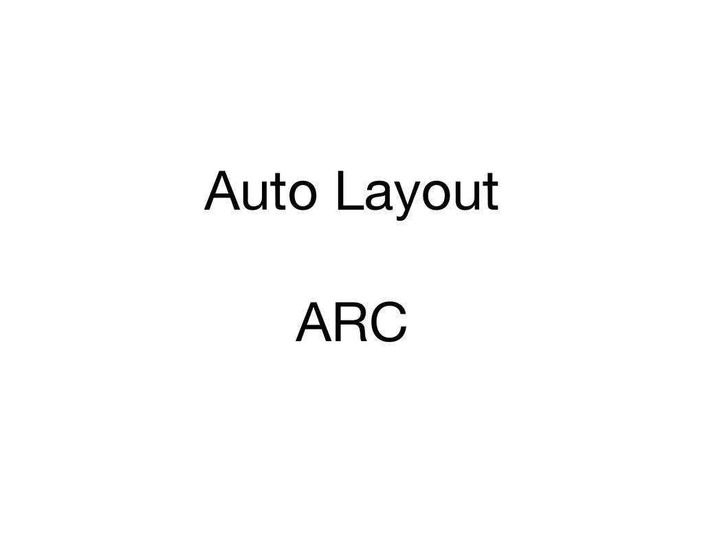 Auto Layout ARC