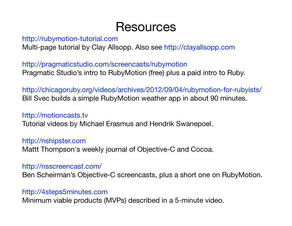 Resources http://rubymotion-tutorial.com Multi-...