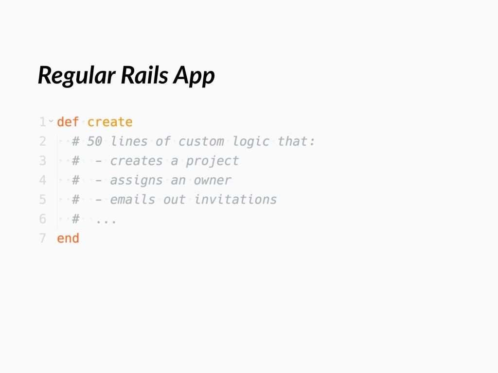 Regular Rails App