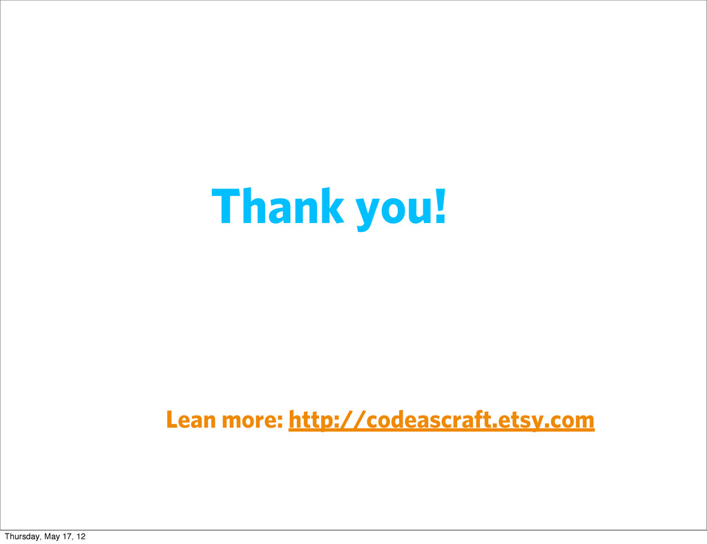 Thank you! Lean more: http://codeascraft.etsy.c...