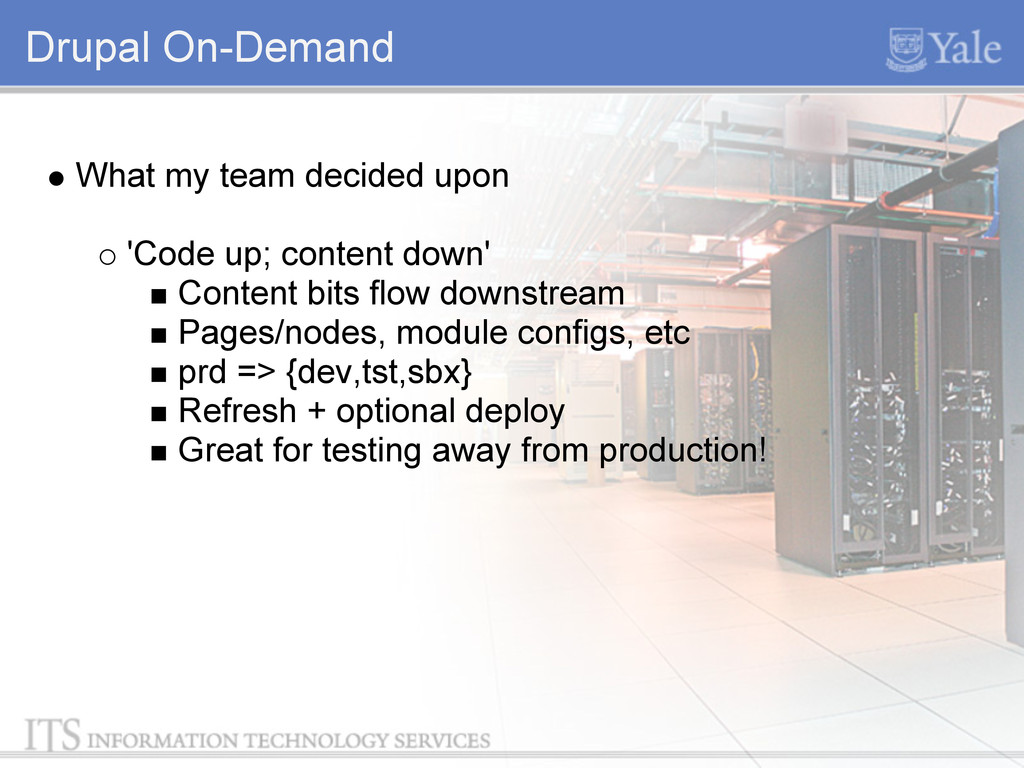 Drupal On-Demand What my team decided upon 'Cod...