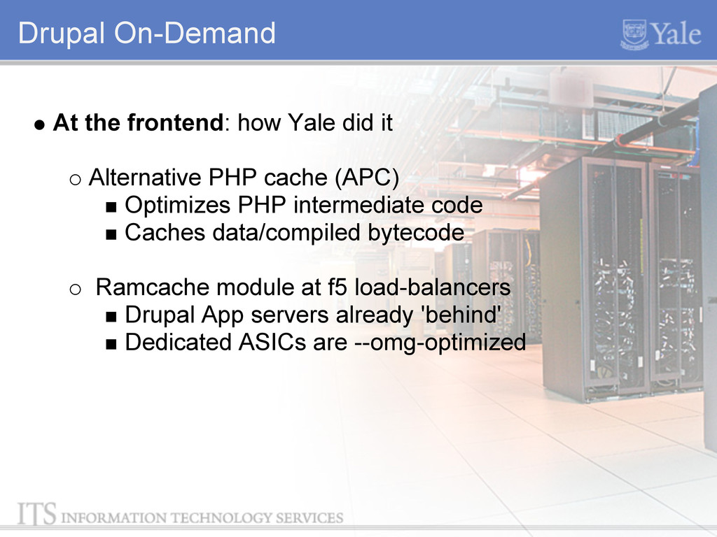 Drupal On-Demand At the frontend: how Yale did ...