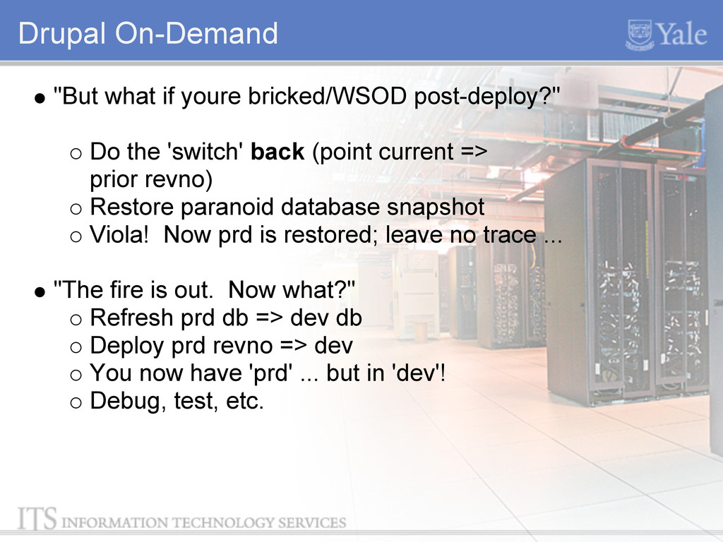 """Drupal On-Demand """"But what if youre bricked/WSO..."""
