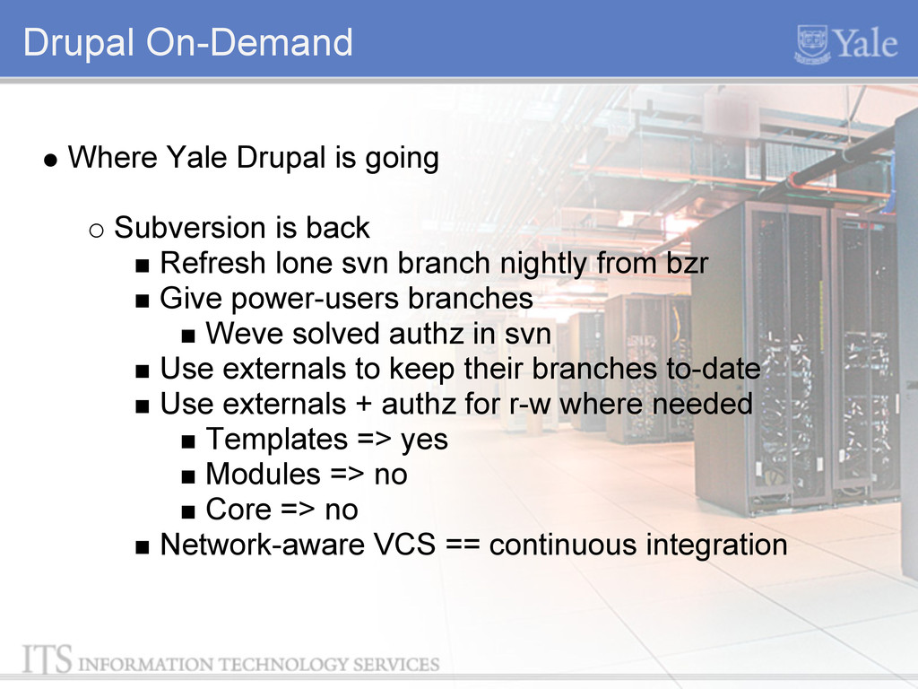 Drupal On-Demand Where Yale Drupal is going Sub...