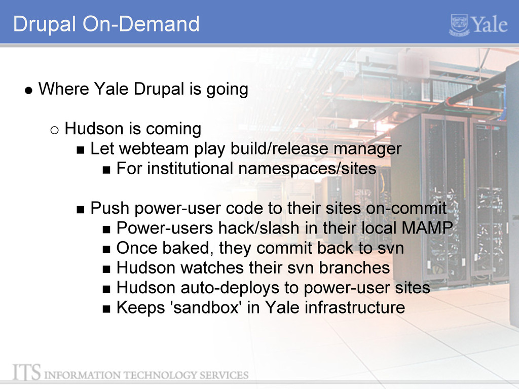 Drupal On-Demand Where Yale Drupal is going Hud...