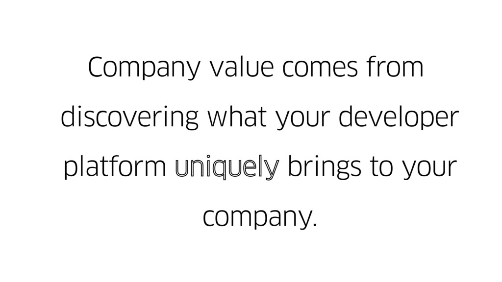Company value comes from discovering what your ...