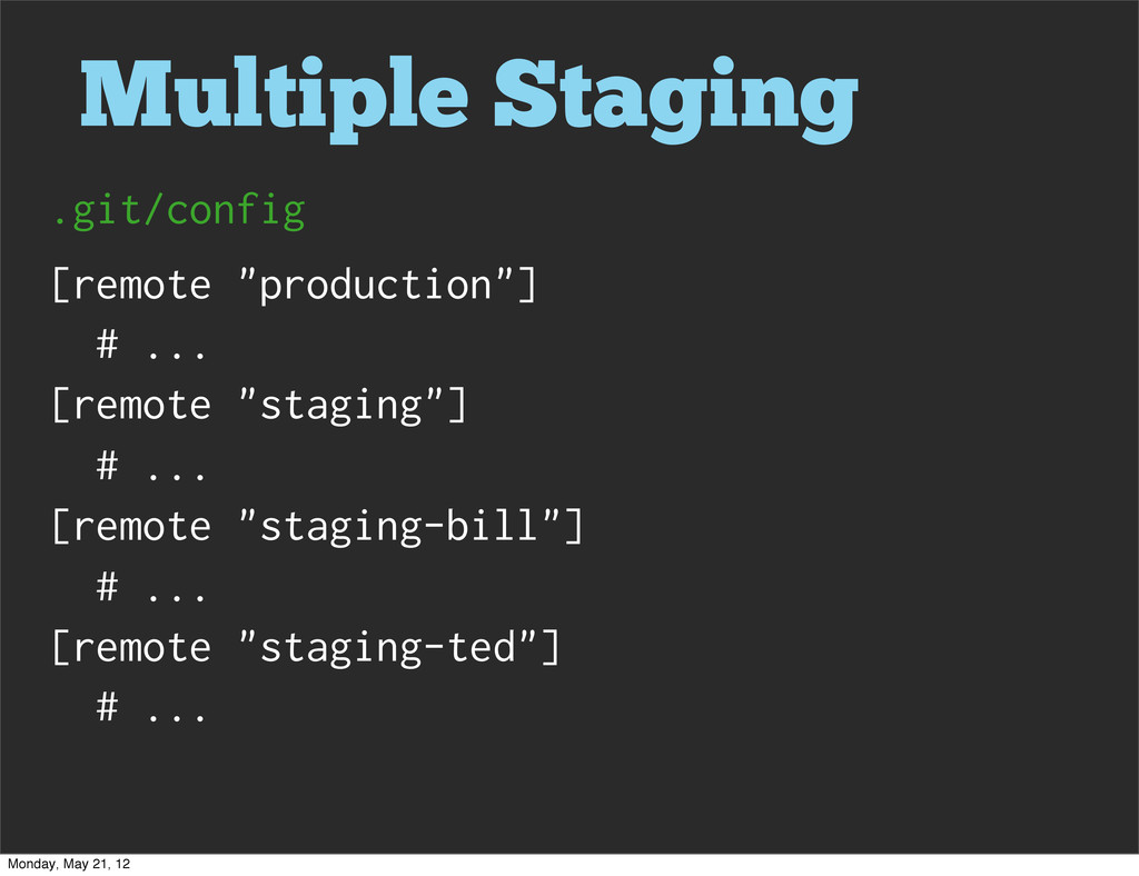 """Multiple Staging [remote """"production""""] # ... [r..."""