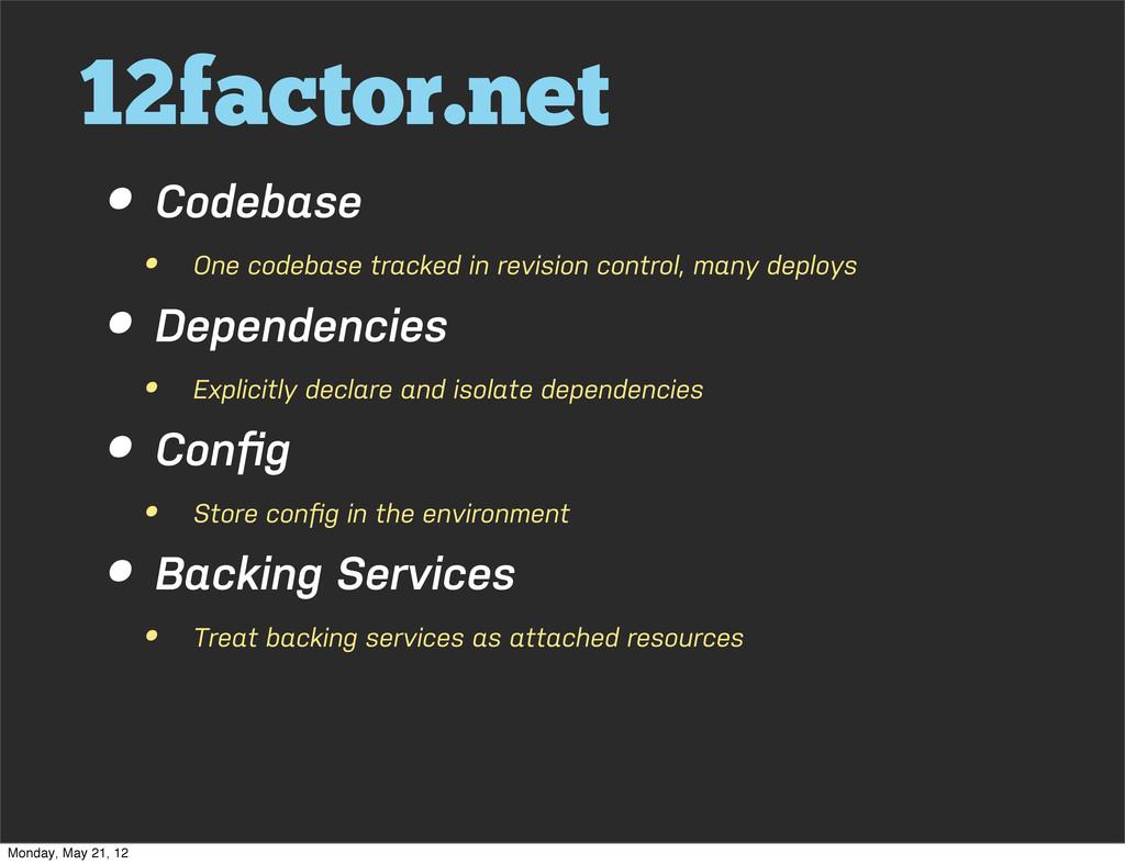 12factor.net • Codebase • One codebase tracked ...