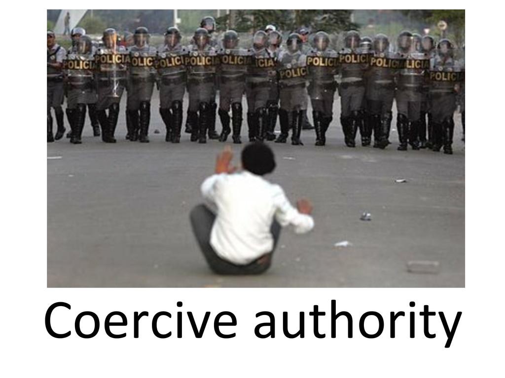 Coercive authority