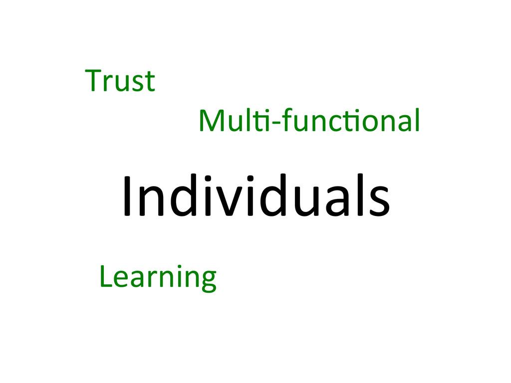 Individuals  Trust  Mul7-‐func7onal  ...