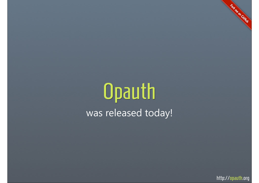 http://opauth.org was released today! Opauth
