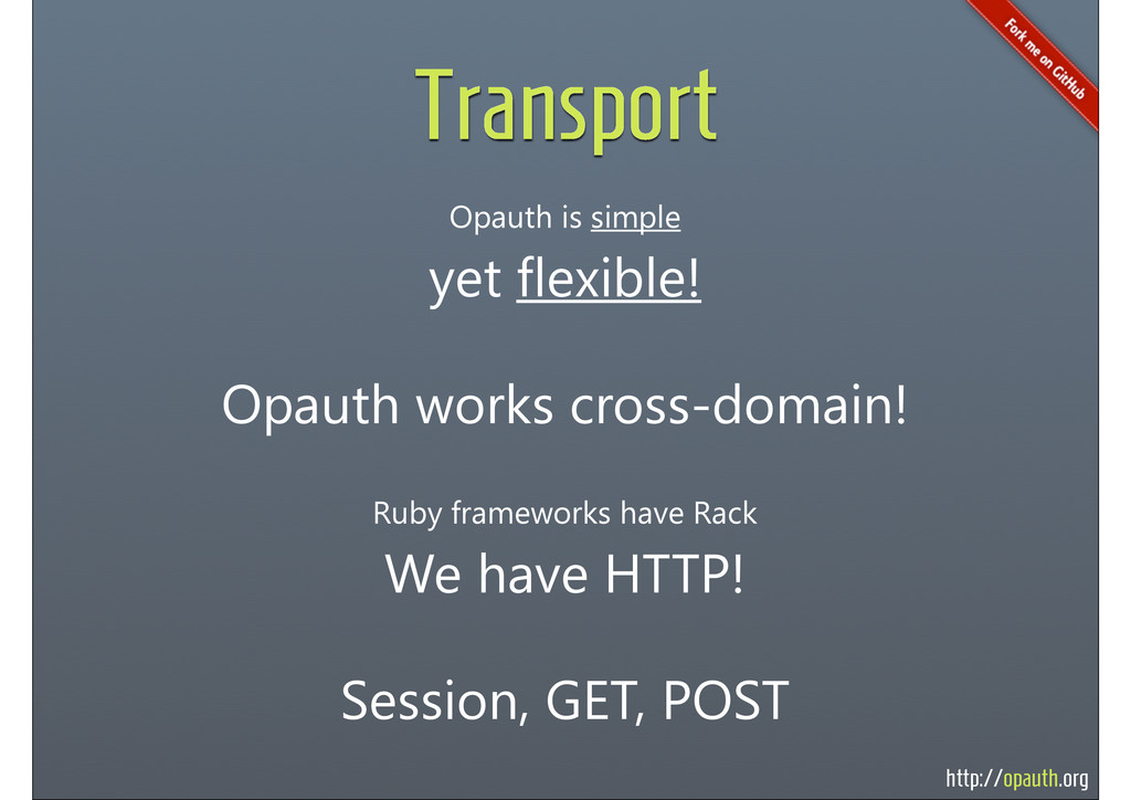 http://opauth.org Transport Opauth is simple ye...