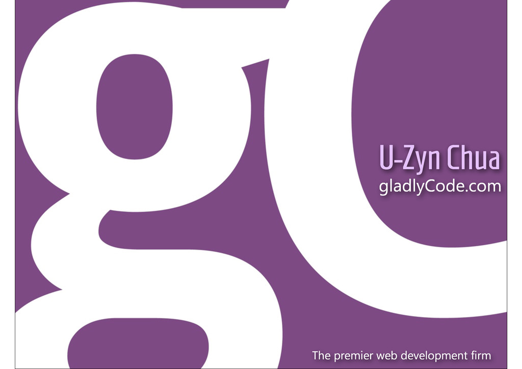 http://opauth.org U-Zyn Chua gladlyCode.com The...