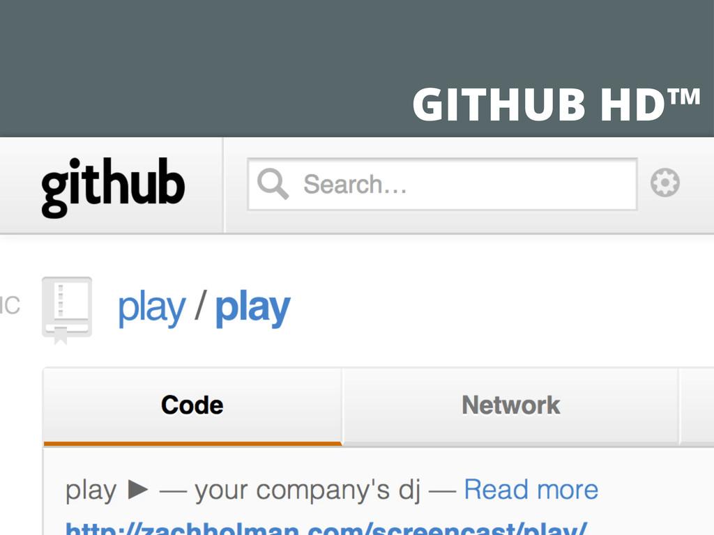 GITHUB HD™