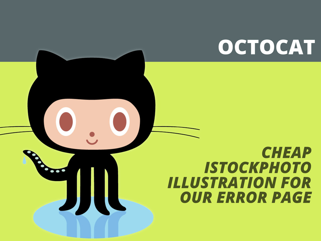 OCTOCAT CHEAP ISTOCKPHOTO ILLUSTRATION FOR OUR ...