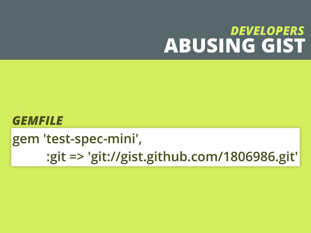 gem 'test-spec-mini', :git => 'git://gist.githu...