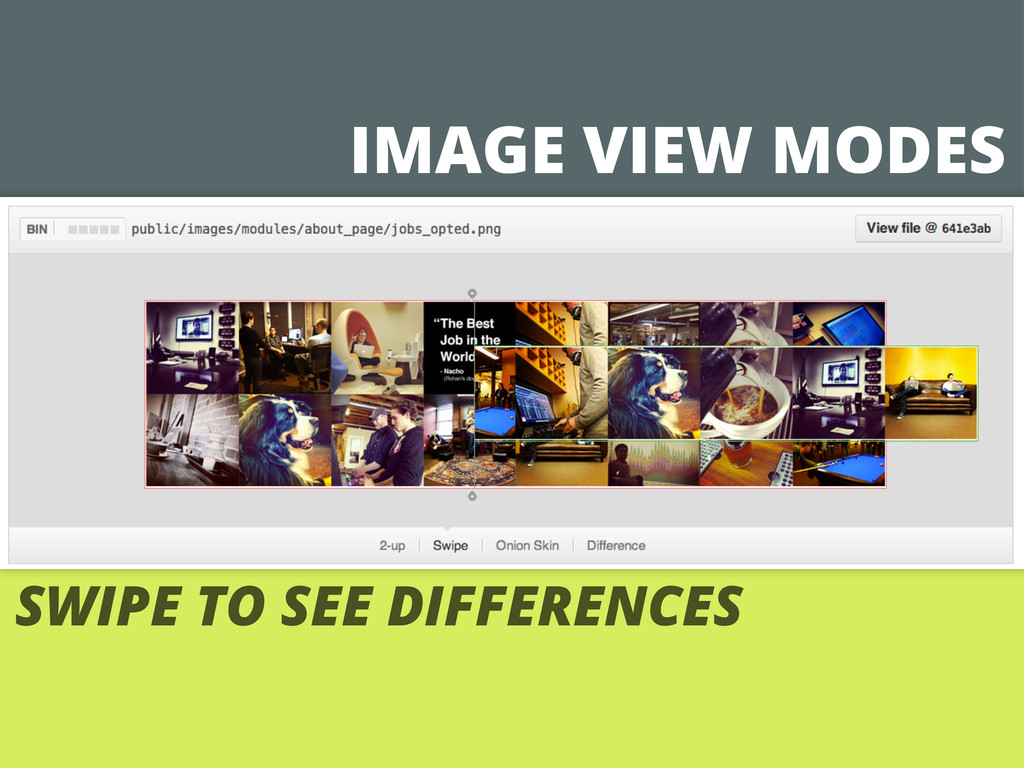IMAGE VIEW MODES SWIPE TO SEE DIFFERENCES