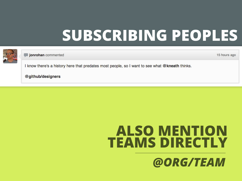 SUBSCRIBING PEOPLES ALSO MENTION TEAMS DIRECTLY...