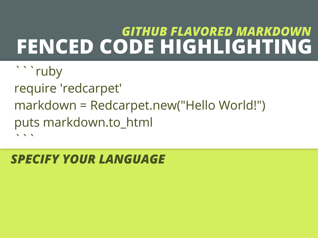 FENCED CODE HIGHLIGHTING ```ruby require 'redca...