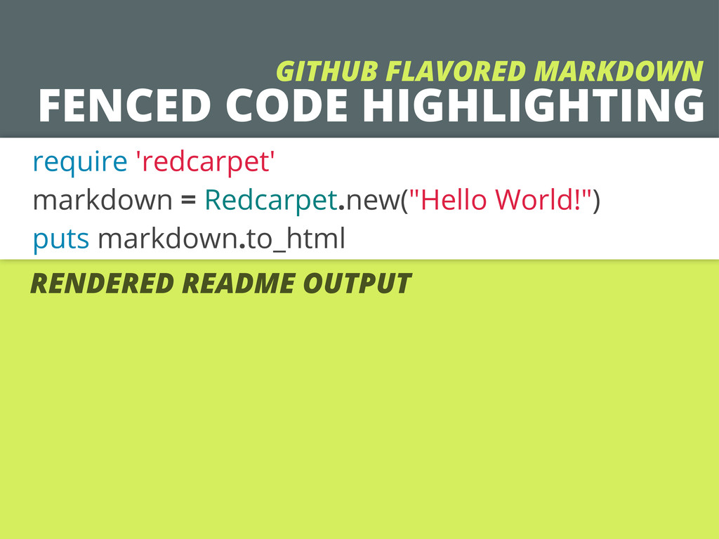FENCED CODE HIGHLIGHTING require 'redcarpet' ma...
