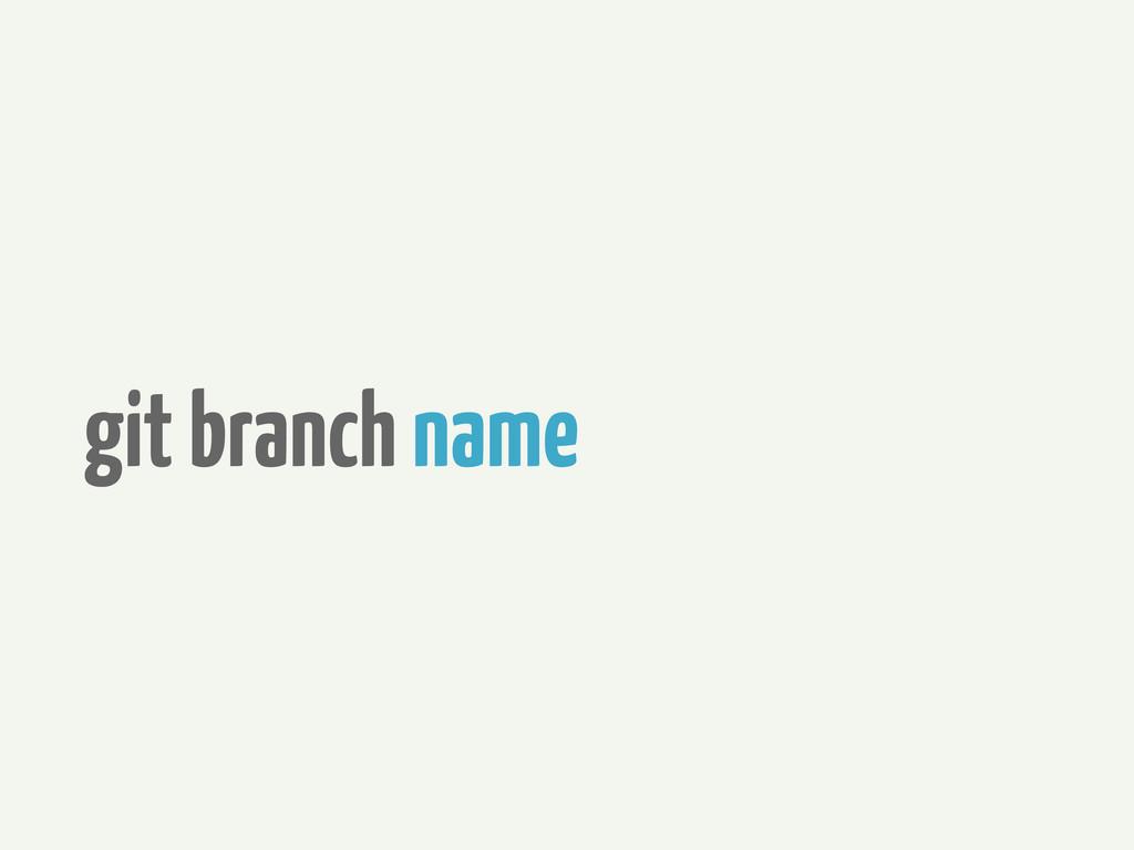 git branch name