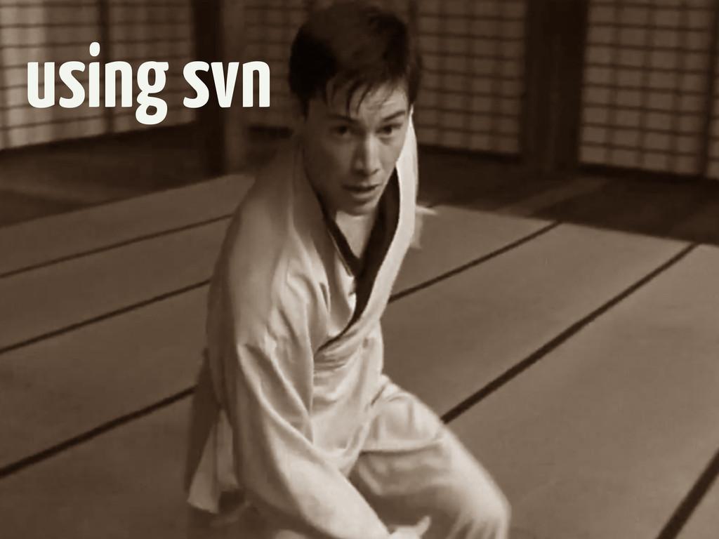 using svn