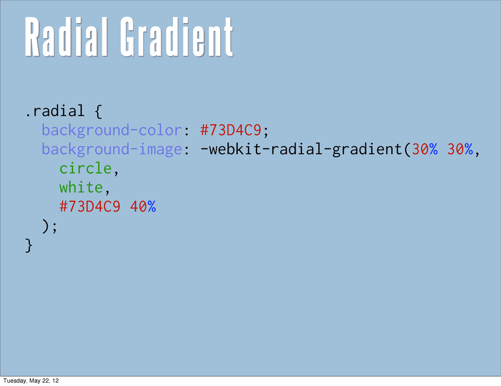 .radial { background-color: #73D4C9; background...