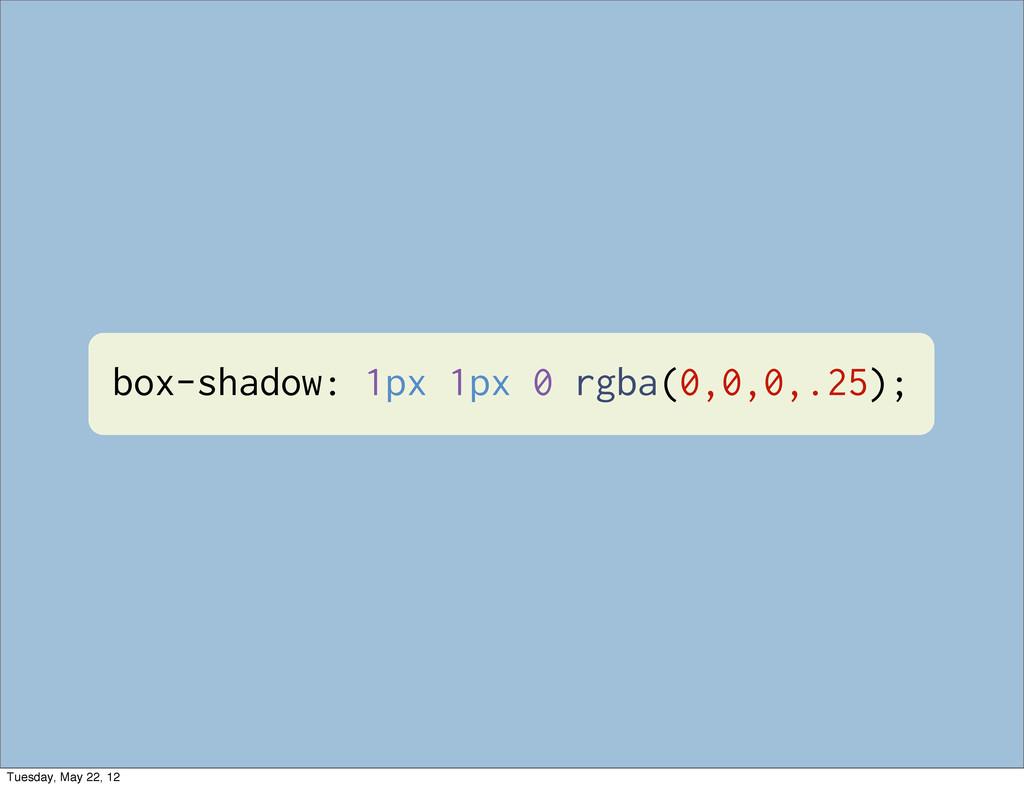 box-shadow: 1px 1px 0 rgba(0,0,0,.25); Tuesday,...