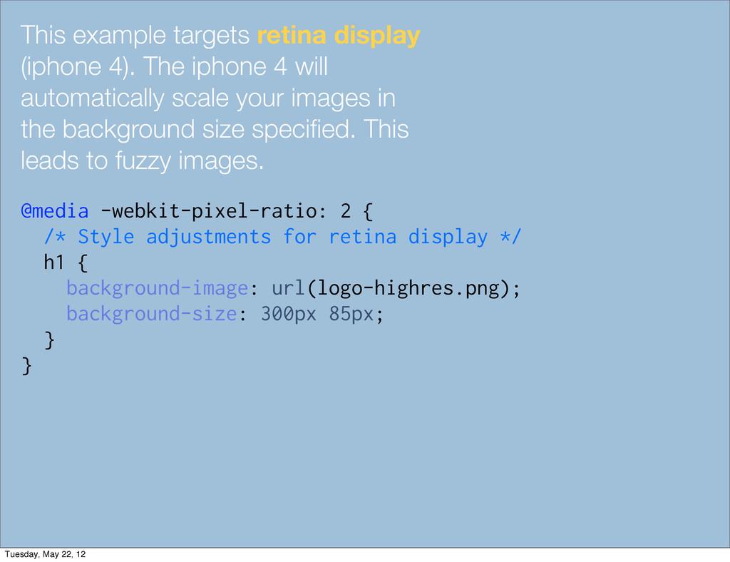 This example targets retina display (iphone 4)....