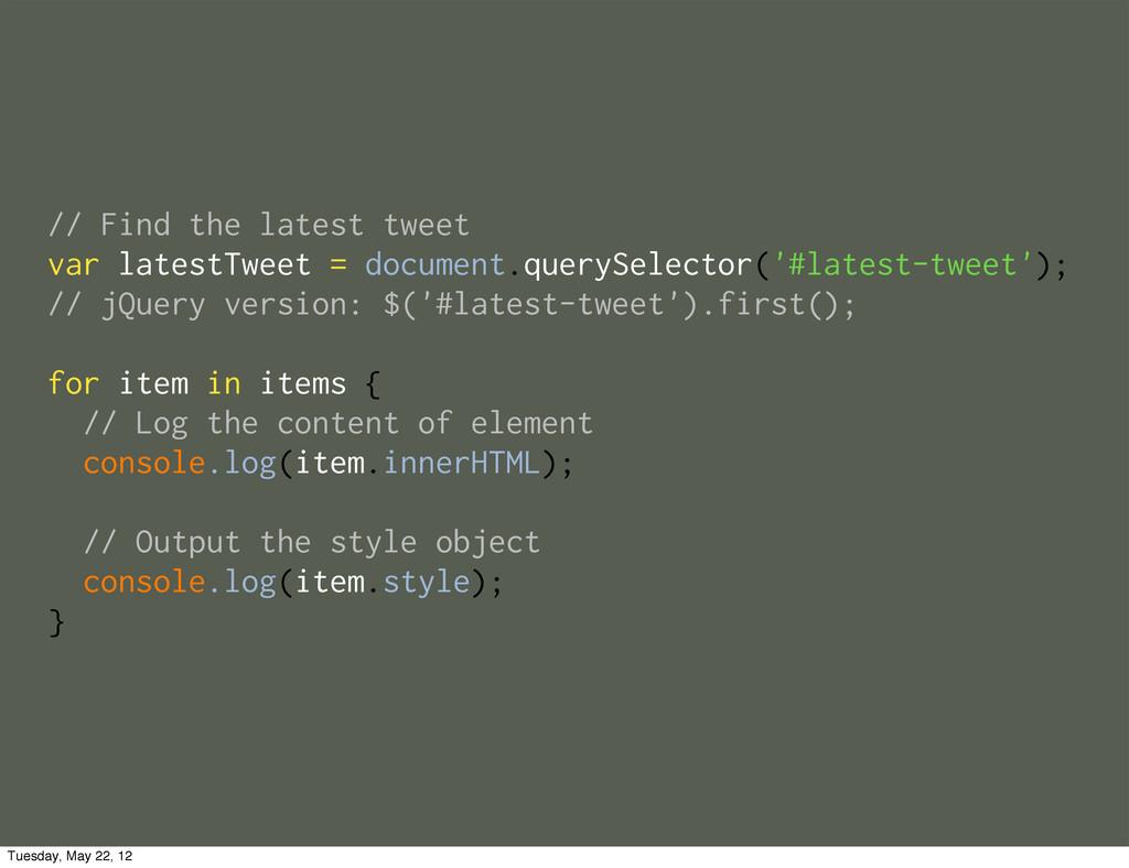 // Find the latest tweet var latestTweet = docu...