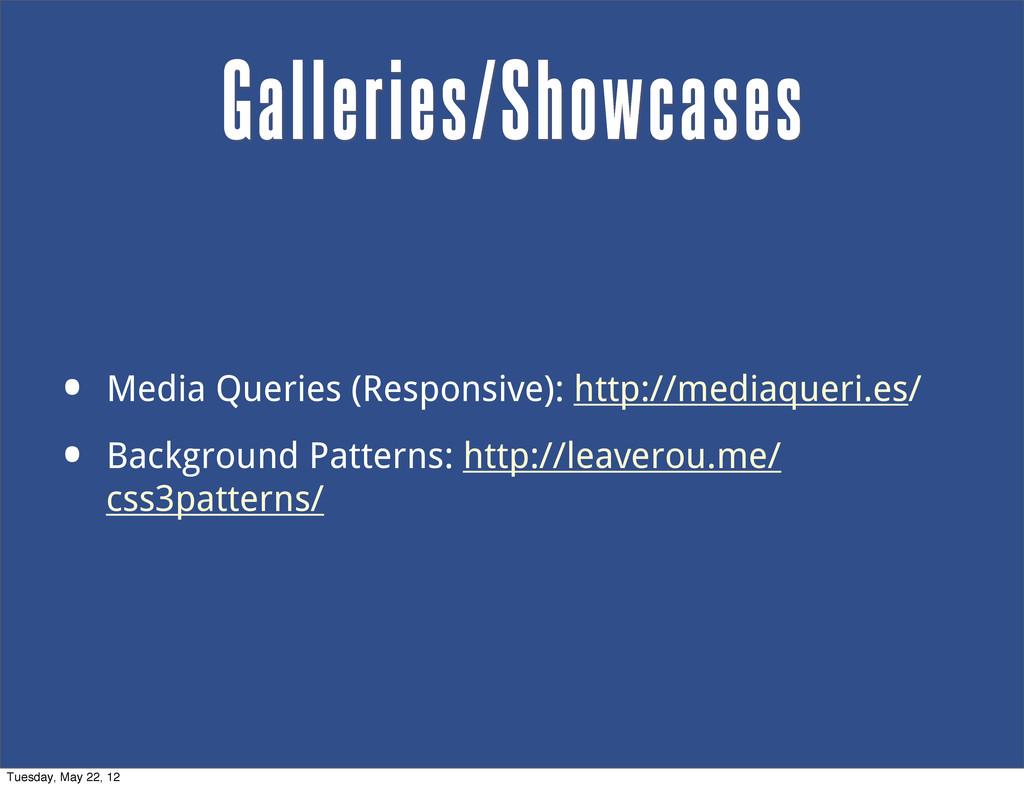 • Media Queries (Responsive): http://mediaqueri...