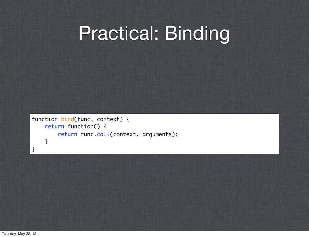 function bind(func, context) { return function(...
