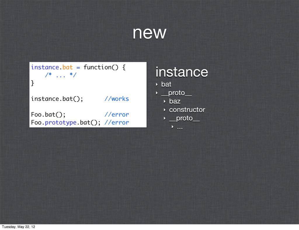 instance ‣ bat ‣ __proto__ ‣ baz ‣ constructor ...