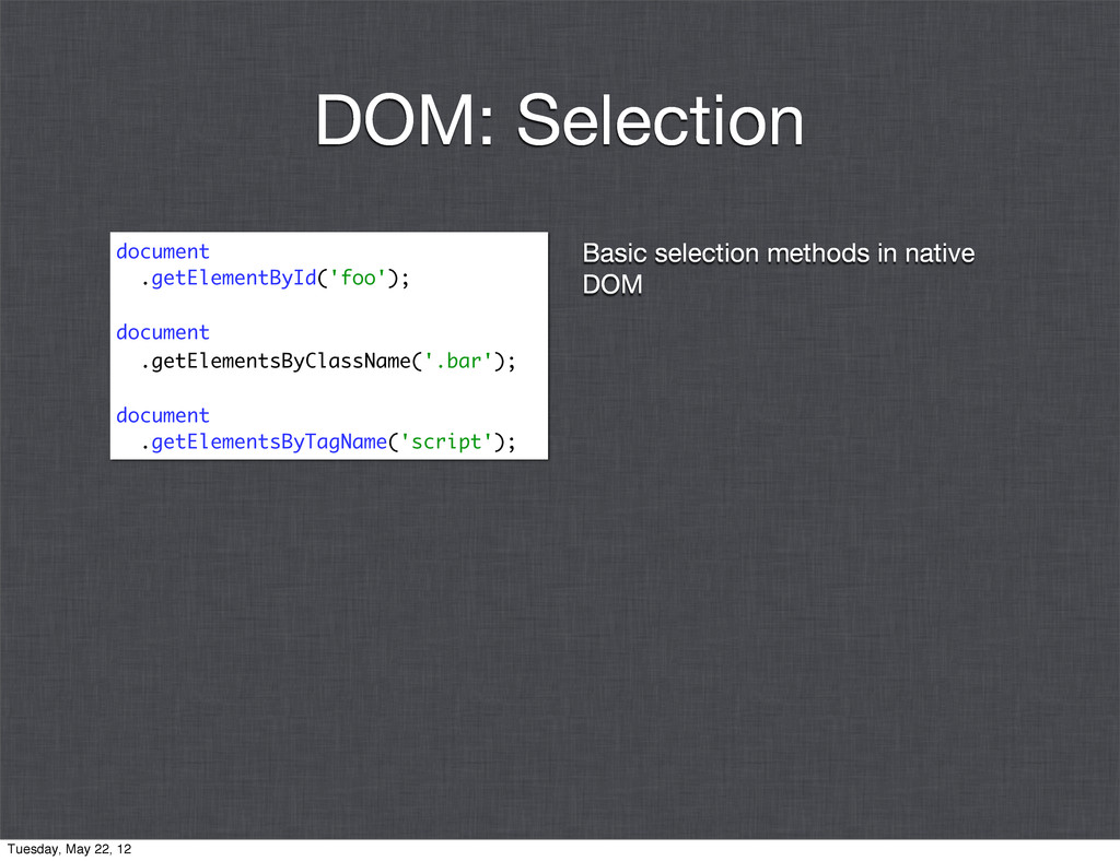 Basic selection methods in native DOM document ...