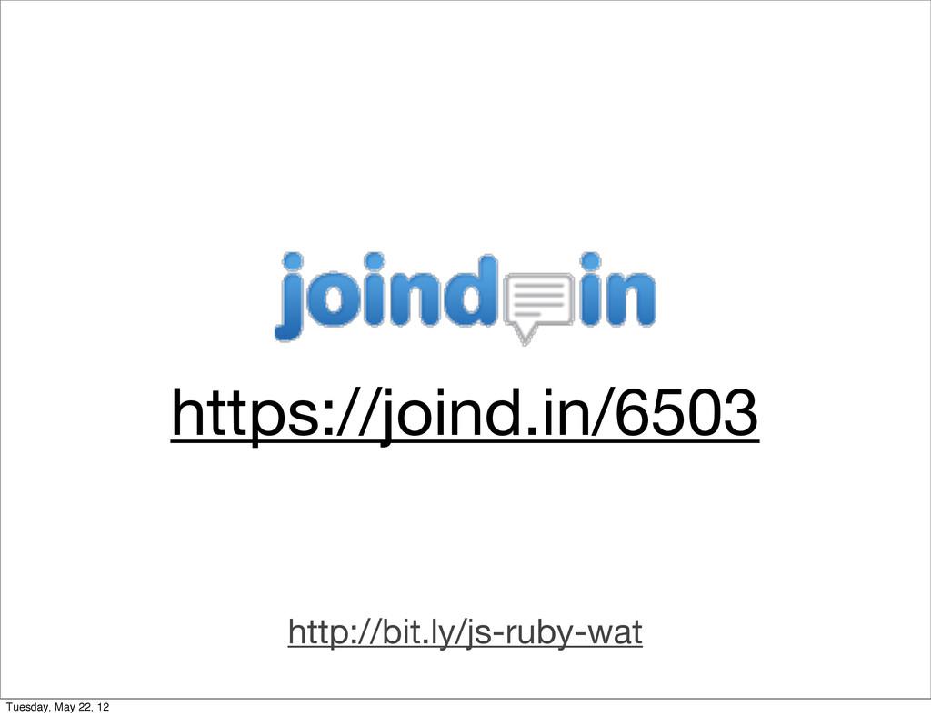 https://joind.in/6503 http://bit.ly/js-ruby-wat...