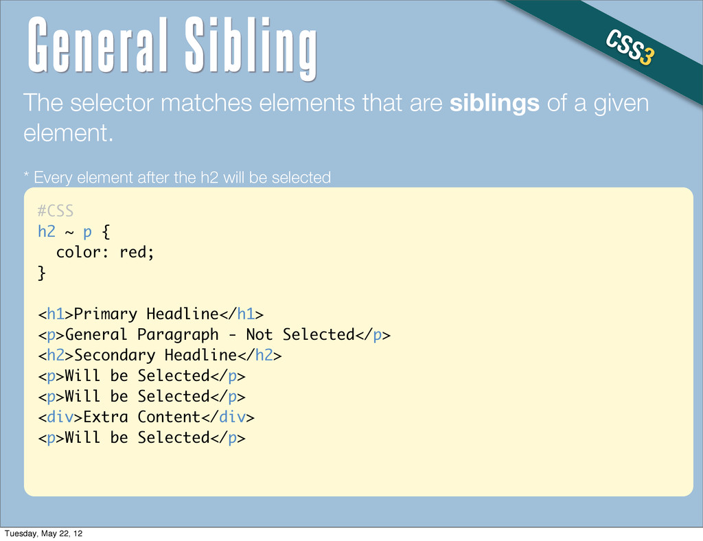 #CSS h2 ~ p { color: red; } <h1>Primary Headlin...