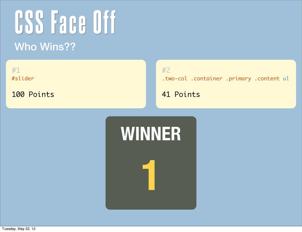 Who Wins?? 1 WINNER #1 #slider 100 Points #2 .t...