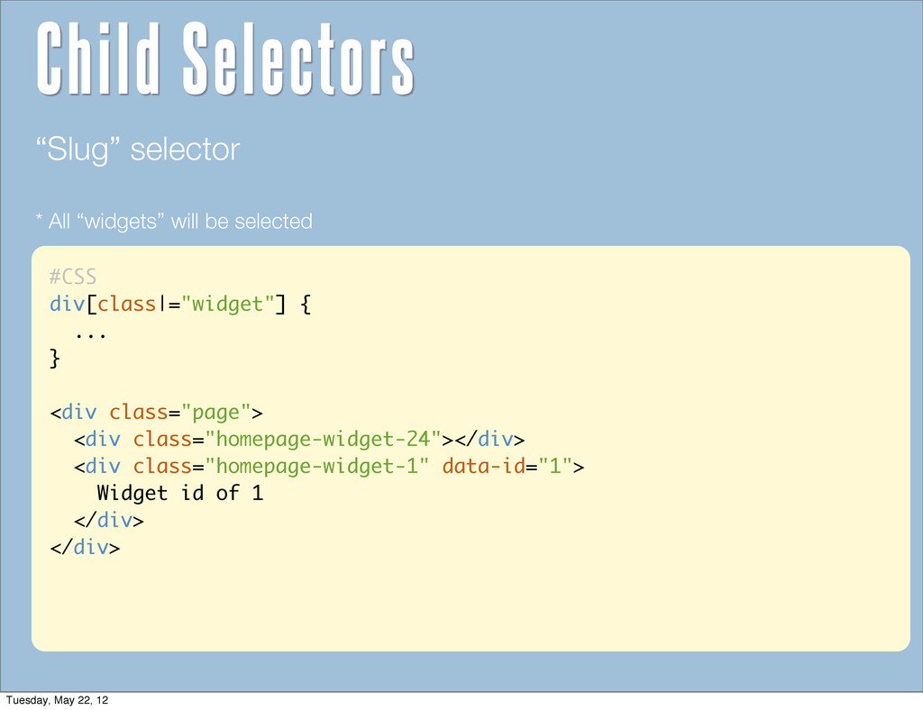"""#CSS div[class =""""widget""""] { ... } <div class=""""p..."""