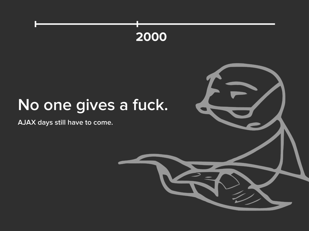 No one gives a fuck. 2000 AJAX days still have ...