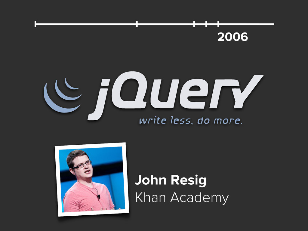2006 John Resig Khan Academy
